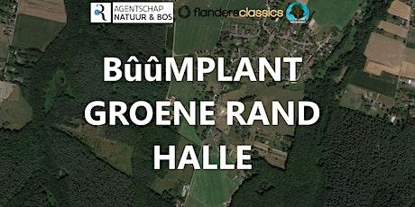 Bûûmplant Groene Rand - Halle tickets