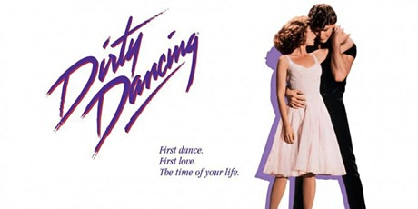 The Great Drive-In  Cinema - Movie Night  -Dirty Dancing tickets