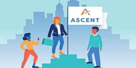 ASCENT: Women Entrepreneurs, Elevate Your Small Business tickets