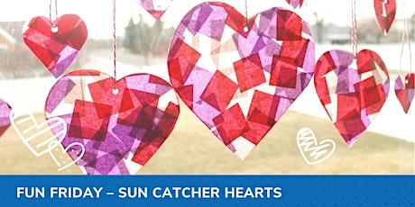 Fun Friday - Sun Catcher Hearts tickets