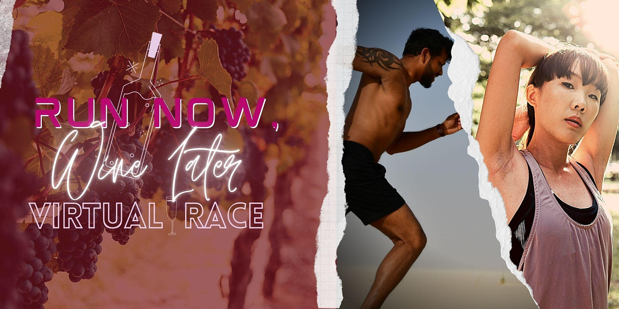 Run Now, Wine Later Virtual Race, 20 March | Online Event | AllEvents.in