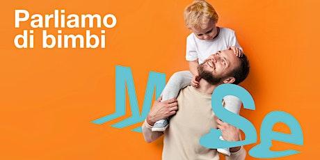 Parliamo di bimbi - Sviluppo sostenibile e cure che nutrono ONLINE biglietti