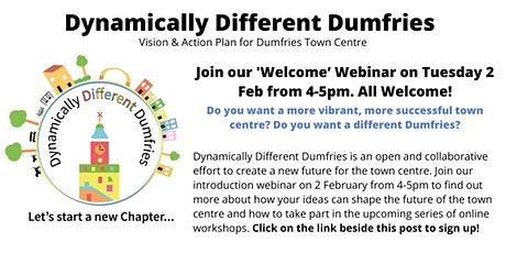 Dynamically Different Dumfries - Welcome Webinar tickets