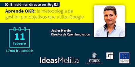 #IdeasMelilla   Aprende OKR: la metodología que utiliza Google entradas