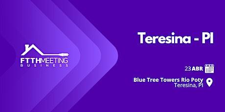 FTTH Meeting | Teresina - PI ingressos