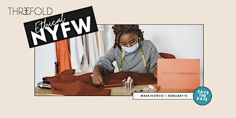 Ethical NYFW | Made in COVID tickets