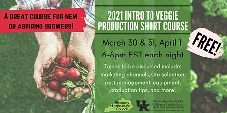 Intro to Veggie Production Short Course tickets