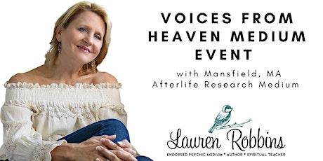 Voices from Heaven Medium Event with Endorsed Medium Lauren Robbins tickets