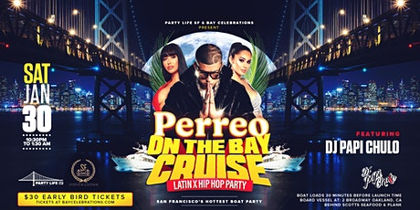 Perreo on the Bay Cruise (latin x hip hop) tickets