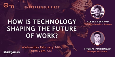 EF Talk x Maddyness: How is technology shaping the future of work? tickets