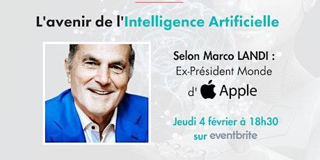 L'avenir de l'IA, par Marco Landi  (ex-Président Monde d'Apple) billets