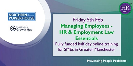 Managing Employees -  HR & Employment Law Essentials (Greater Manchester) tickets