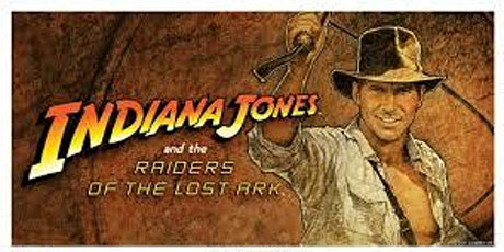 The Great Drive-In  Cinema- Indiana Jones and the Raiders of the Lost Ark tickets
