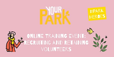 Your Park Training: Recruiting & Retaining Volunteers tickets