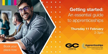Gloucestershire College Business Hub: An Essential Guide to Apprenticeships tickets