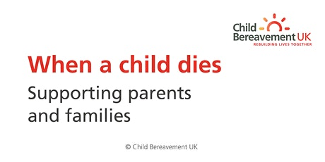 When a Child Dies - Supporting Parents & Families (3 hour webinar) tickets