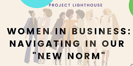 Women in Business: Navigating in your New Norm tickets