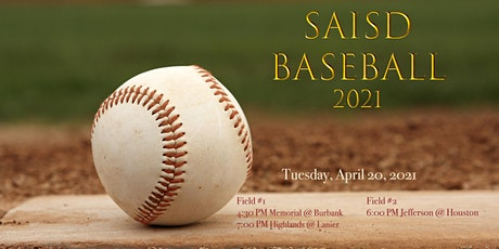 2021 SAISD BASEBALL @ SPORTS COMPLEX - Game #17 tickets