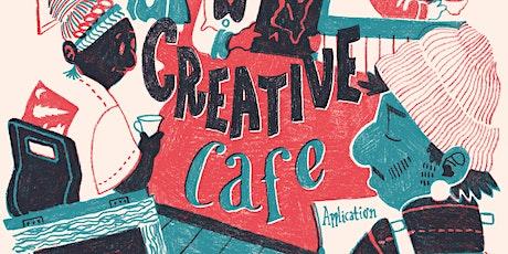 Creative Café tickets