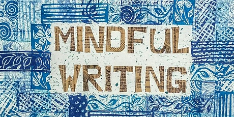 Playing With Words - A Mindful Writing Workshop NEW DATE tickets
