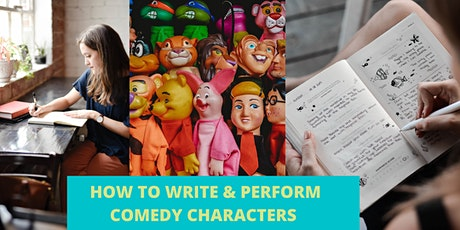 How to Create, Write & Perform Comedy Characters - Women's Online Workshop tickets