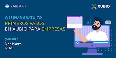 Webinar Arg: Primeros pasos en Xubio -  Empresas tickets