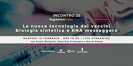 La nuova tecnologia dei vaccini | Biologia sintetica ed RNA messaggero tickets