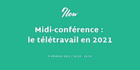 Midi-conférence : le télétravail en 2021 ingressos