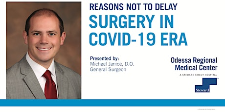 Reasons Not to Delay Surgery in a COVID-19 Era tickets