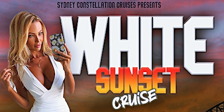 WHITE SUNSET CRUISE 2021 tickets