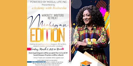 Presented by eAcademy W/Rodnesha: Minority Writers Retreat Michigan Edition tickets