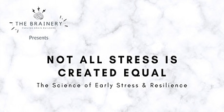Not All Stress is Created Equal presented by The Brainery tickets