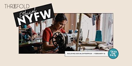 Ethical NYFW | Building Social Enterprise tickets