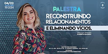 PALESTRA - RECONSTRUINDO RELACIONAMENTOS E ELIMINANDO VÍCIOS ingressos