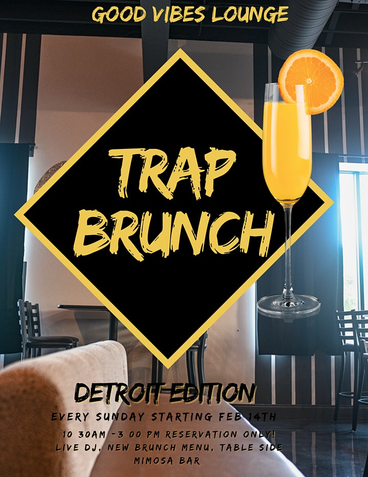Trap Brunch  ~	Detroit Edition image