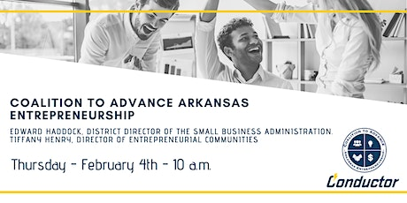 Coalition to Advance Arkansas Entrepreneurship tickets