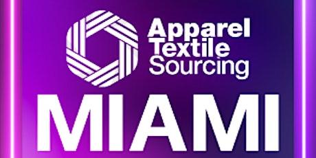 Apparel Textile Sourcing Miami Virtual 2021 tickets
