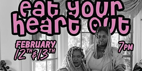 Eat Your Heart Out (Night 2)  - Valentine's Weekend  with Sistastrings tickets
