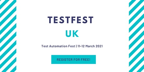 TestFest UK - Register for Free tickets
