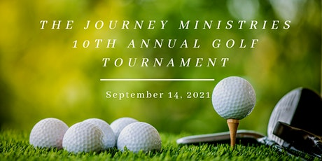 The Journey Ministries 10th Annual Golf Tournament tickets