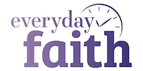 Encouraging Everyday Faith tickets