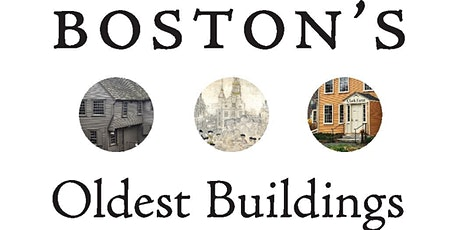 Boston's Oldest Buildings and Where to Find Them tickets