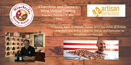 Artisan Chocolate and Dessert Wine Tasting (Virtual) tickets
