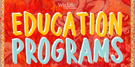 Wycliffe Education Programs 2021 tickets
