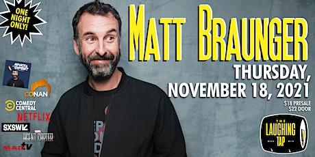 Matt Braunger at The Laughing Tap tickets