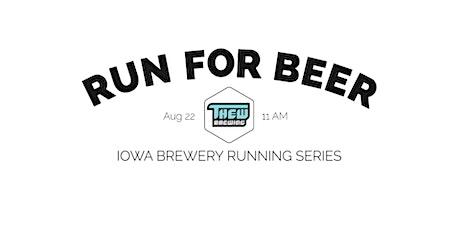 Beer Run - Thew Brewing | 2021 Iowa Brewery Running Series tickets