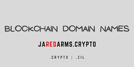 Jared Arms: Blockchain (.Crypto) Domain Virtual Keynote 2021 tickets