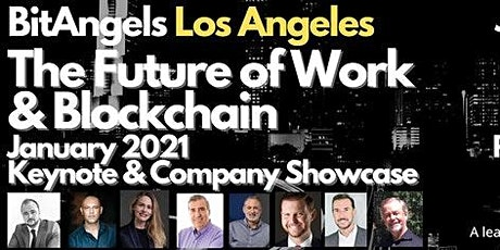 """BitAngels Los Angeles: """"Blockchain and the Future of Work"""" tickets"""