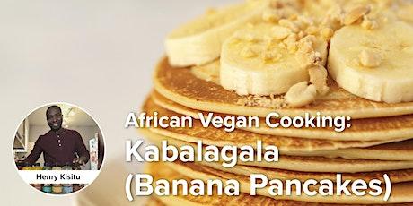 African Vegan Cooking: Kabalagala (Banana Pancakes) tickets