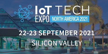 IoT Tech Expo North America 2021 tickets